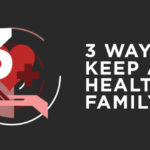 Episode 88: 3 Ways to Keep a Healthy Family