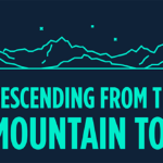 Episode 118: Descending from the Mountain Top