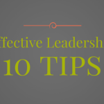 10 Tips for Effective Leadership