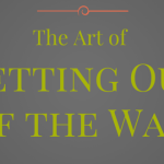 Worship Leadership – The Art of Getting Out of the Way