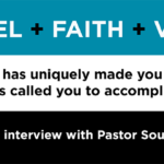 Episode 133: The Gospel, Faith, Vision, and how God has uniquely made you for what He's called you to accomplish: an interview with Pastor SouZy
