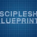 Episode 180: Discipleship Blueprint