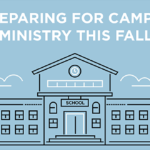 Episode 188: Preparing for Campus Ministry this Fall