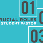 Episode 195: 3 Crucial Roles of a Student Pastor