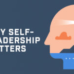 Episode 201: Why Self-Leadership Matters