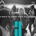 5 Ways to Show Your Volunteers You Care