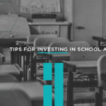 Tips for Investing in School Administration