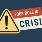 Your Role in Crisis