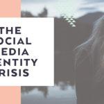 The Social Media Identity Crisis