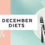 December Diets