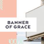 Banner of Grace