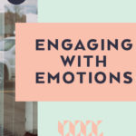 Engaging with Emotions