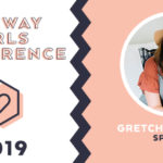 LifeWay Girls Conference 2019