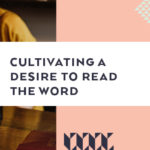 Cultivating a Desire to Read the Word