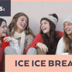 Ice Ice Breakers