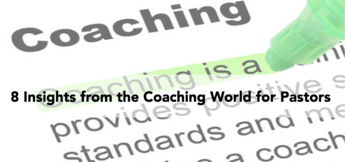 8 Insights from the Coaching World for Pastors