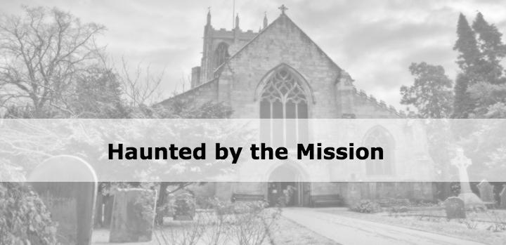 church haunted mission