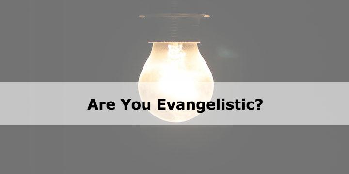 evangelistic evangelism
