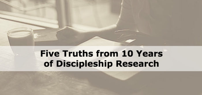 Five Truths from 10 Years of Discipleship Research