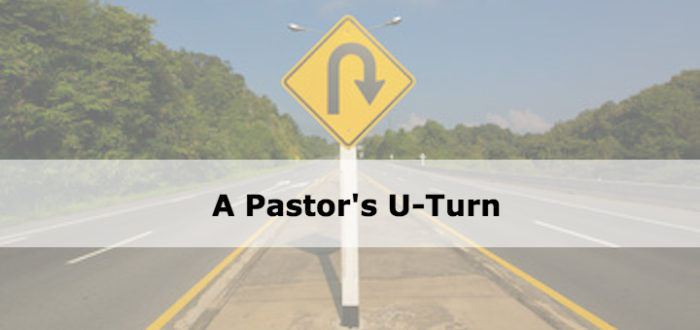 A Pastor's U-Turn
