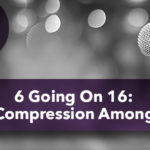 6 Going On 16: Age Compression Among Kids