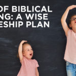 Levels of Biblical Learning: A Wise Discipleship Plan