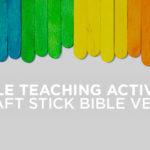 Bible Teaching Activity: Craft Stick Bible Verse