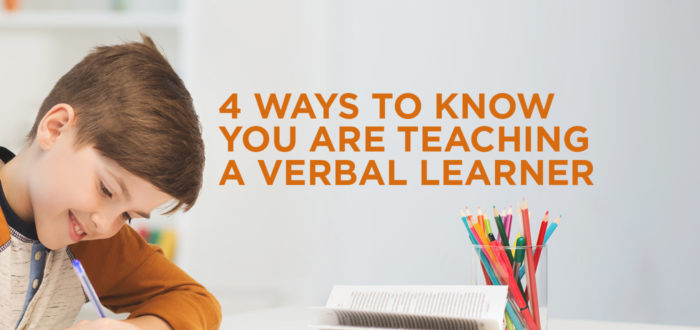 4 Ways to Know You are Teaching a Verbal Learner