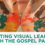 Impact Visual Learners with the Gospel