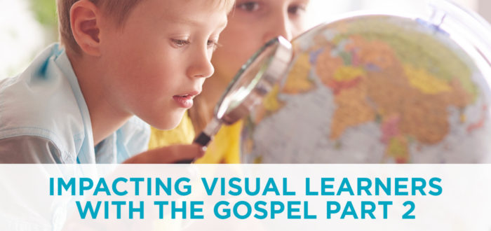 Impacting Visual Learners with the Gospel