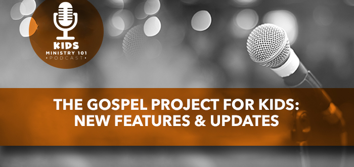 The Gospel Project for Kids: New Features and Updates