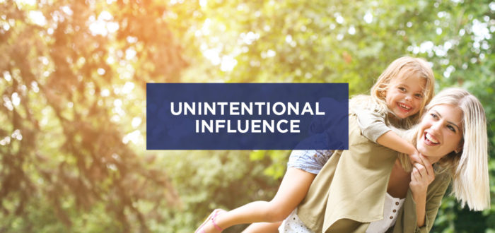 Unintentional Influence