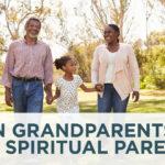 When Grandparents are the Spiritual Parents