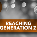 Reaching Generation Z