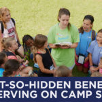 5 Not-So-Hidden Benefits of Serving on Camp Staff