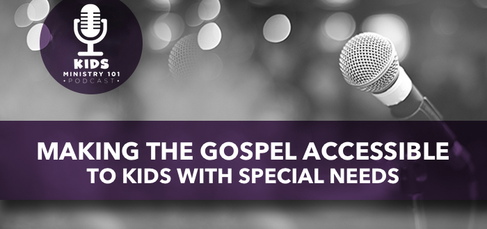 Making the Gospel Accessible to Children with Special Needs