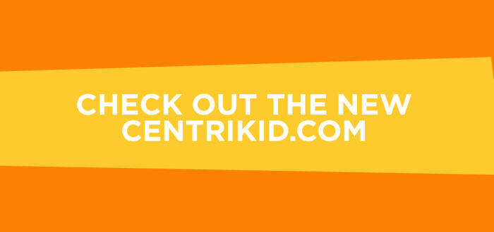 Check Out the New CentriKid.com