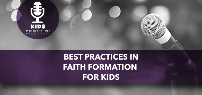 Best Practices in Faith Formation for Kids