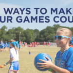 3 Ways to Make Your Games Count