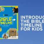 Introducing the Bible Timeline for Kids