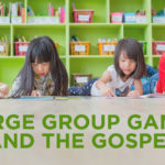 Large Group Games and the Gospel