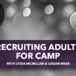 Recruiting Adults for Camp
