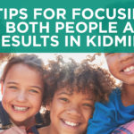 4 Tips for Focusing on Both People and Results in KidMin