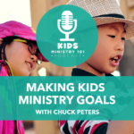 Making Kids Ministry Goals