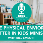 Does the physical environment matter in kids ministry?