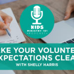 Make Your Volunteer Expectations Clear