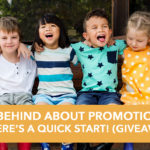 "Feeling behind about promotion Sunday? Here's a ""Quick Start""! {GIVEAWAY}"