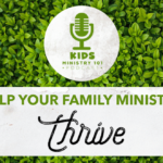 Help Your Family Ministry THRIVE