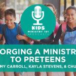Forging a Ministry to Preteens