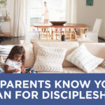 Do Parents Know Your Plan for Discipleship? {GIVEAWAY}